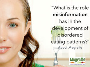 What is the role misinformation has in the development of disordered eating patterns?