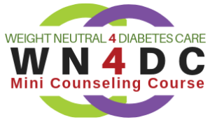 WN4DC Weight neutral 4 diabetes care mini counseling course