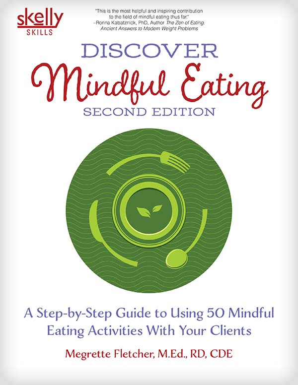 Discover Mindful Eating Second Edition by Megrette Fletcher