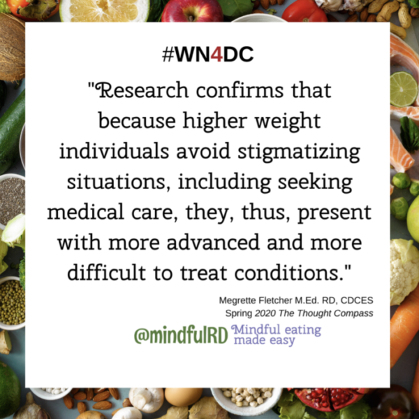 Research confirms that because higher weight individuals avoid stigmatizing situations, including seeking medical care, they, thus, present with more advanced and more difficult to treat conditions.