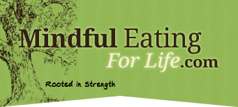 Mindful Eating for Life