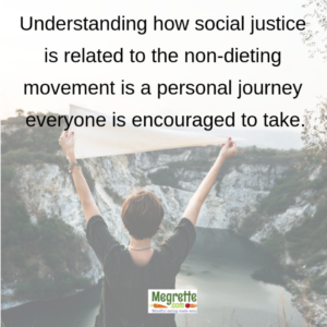 Social justice related to the non-dieting movement