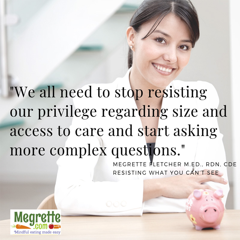 Stop resisting our privilege regarding size