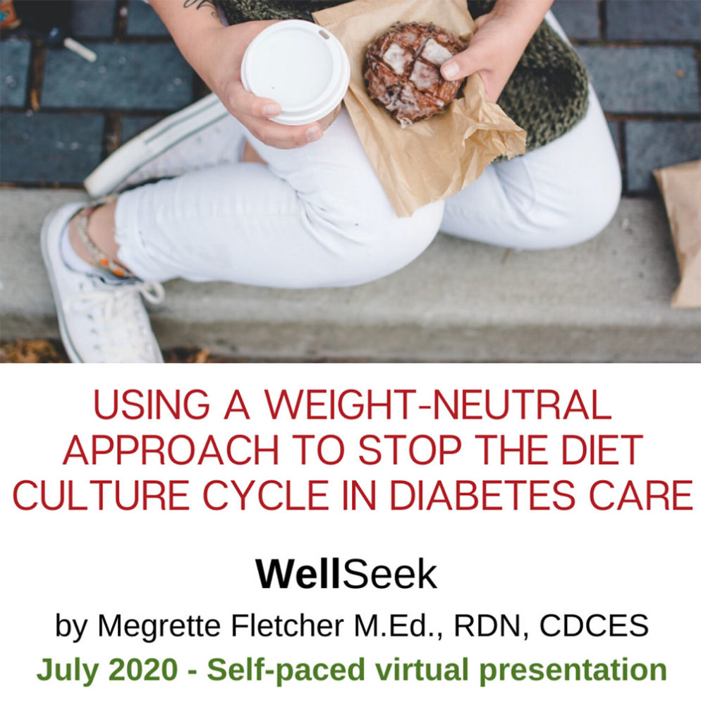 Using a weight neutral approach to stop the diet culture cycle in diabetes care