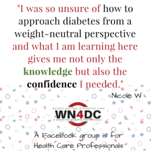 Weight Neutral 4 Diabetes Care - A Group for Diabetes Professionals